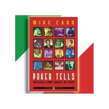 Libro Poker Tells Psicologia e Body Language del Poker - Mike Caro